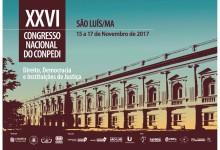 Professores do curso de Direito da FAI têm artigos aprovados no XXVI Congresso Nacional do CONPEDI