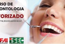 Autorizado o curso de Odontologia da FAI ISEC